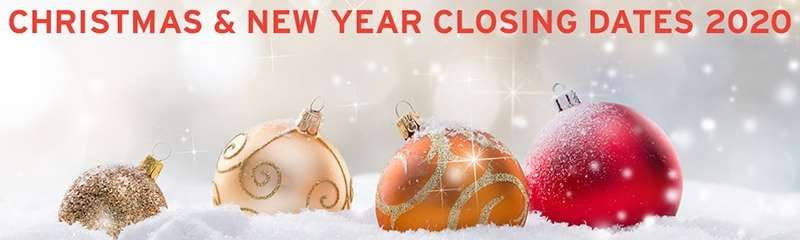 Christmas and New Year Closing Dates 2020