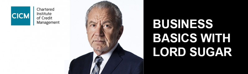 Business Basics with Lord Sugar - How to Keep Your Business in Business